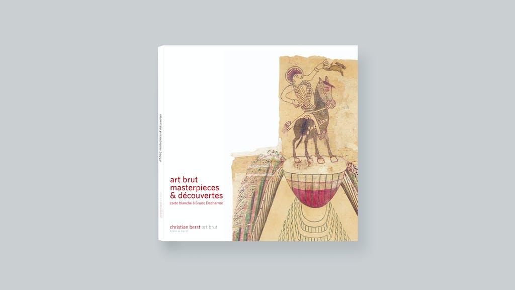 Art brut, masterpieces et découvertes - © christian berst — art brut