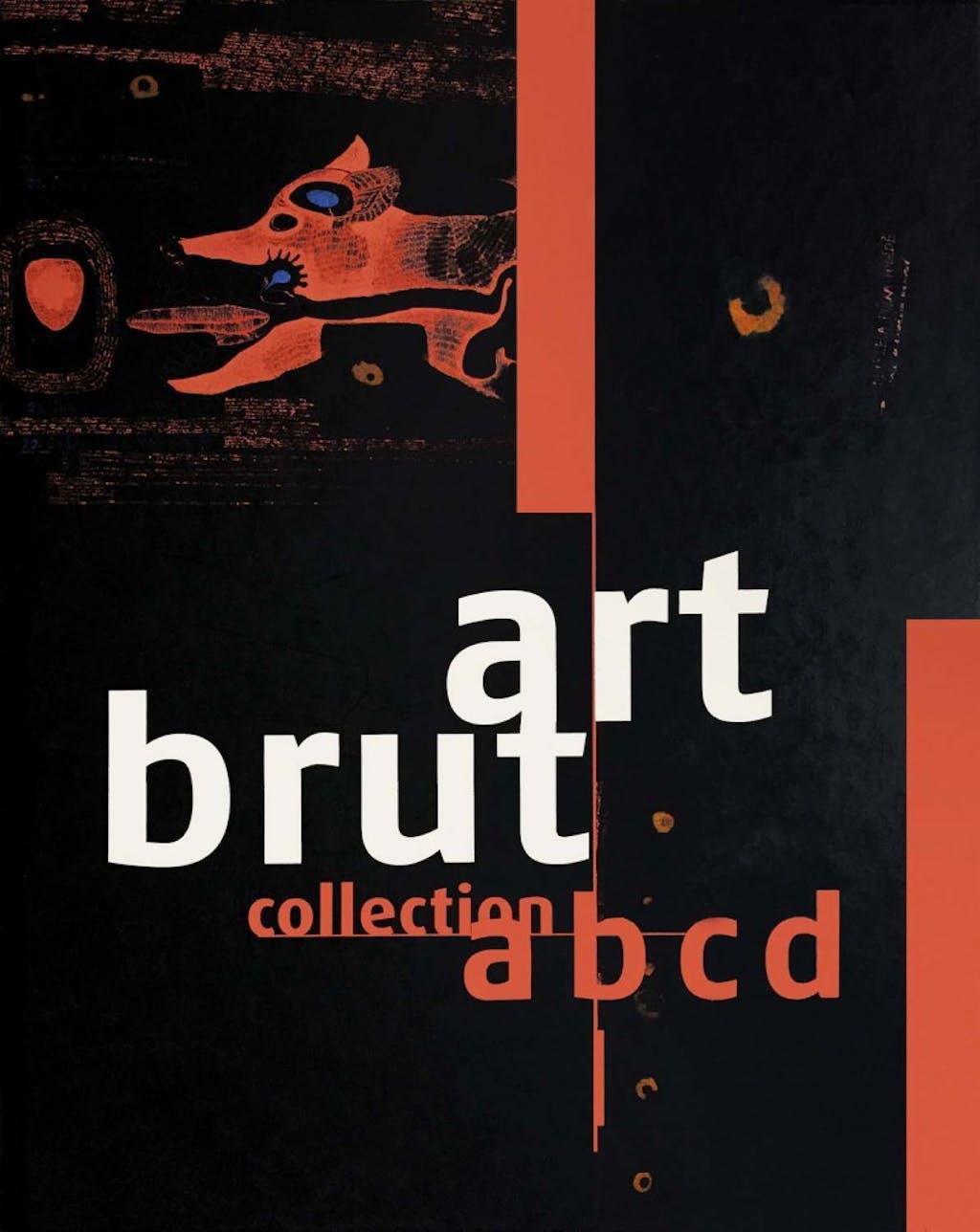 Art brut, collection abcd - © christian berst — art brut