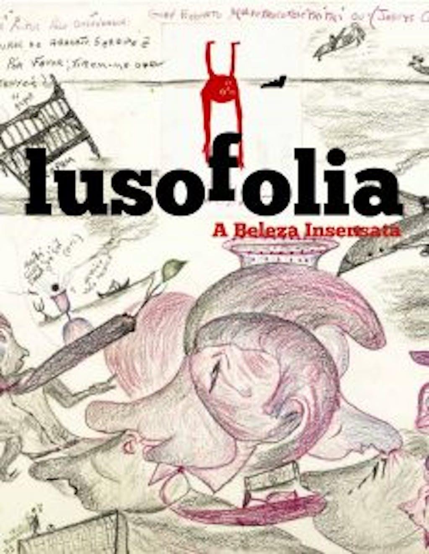 Lusofolia - insane beauty - © christian berst — art brut