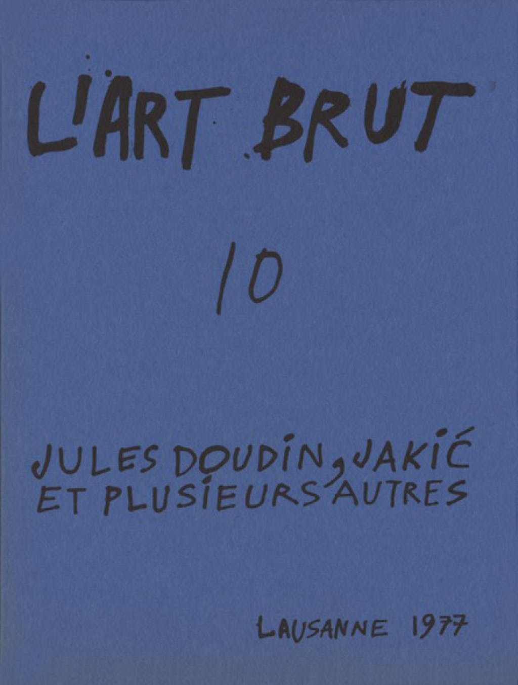 Fascicule de l'art brut n°10 - © christian berst — art brut