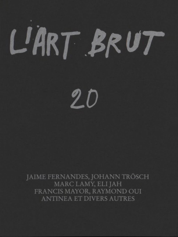 Fascicule de l'art brut n°20 - © christian berst — art brut